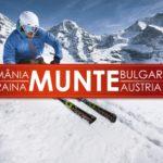 Vacanță la Munte 2018 Romania 69 Euro, Bulgaria 169 Euro, Ucraina 95 Euro
