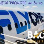MEGA PROMOTIE DE LA FLY ONE, ZBOARA DE LA 40 EURO!!!